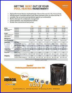 AquaCal TropiCal T55 Heat Pump 51,000 BTU, New 2020 Model, Swimming Pool Heater
